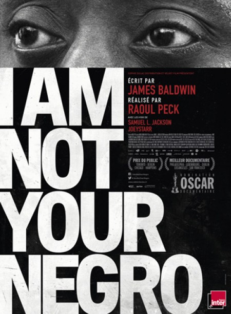 « I am not your negro »